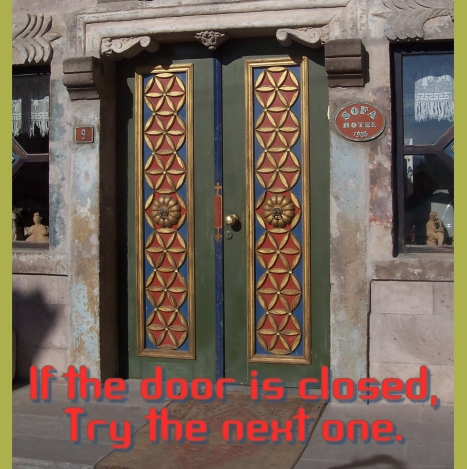 if the door is closed try the next one