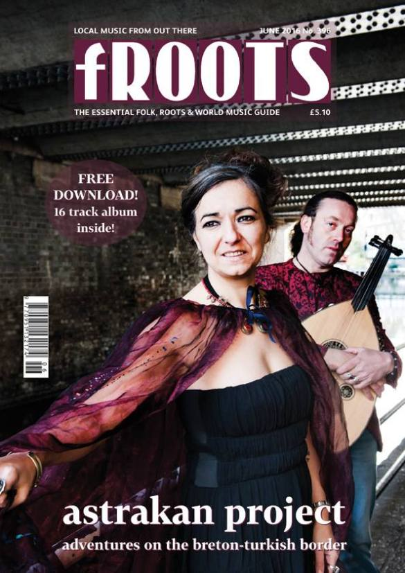 fROOTS cover Astrakan Project