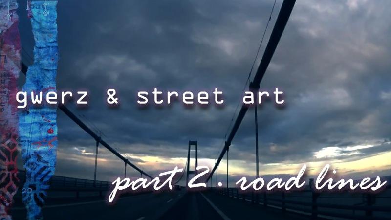 Añriet Rolland · gwerz, street art and roads · final project!